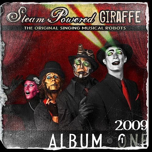 Album One (2009 Version) by Steam Powered Giraffe
