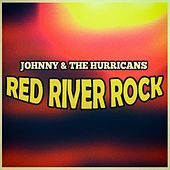 Red River Rock by Johnny & The Hurricanes