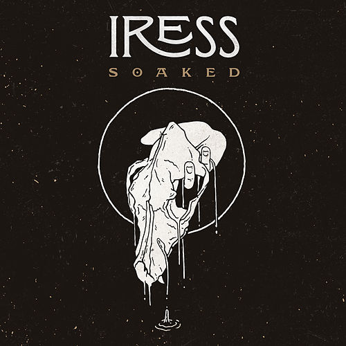 Soaked by Iress
