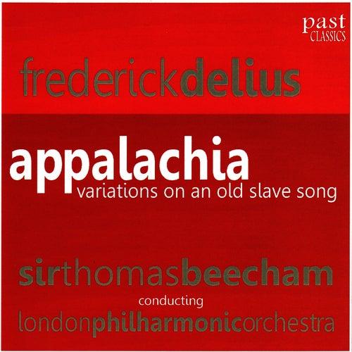 Delius: Appalachia by London Philharmonic Orchestra