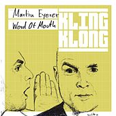 Word Of Mouth by Martin Eyerer