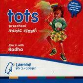 Tots - Preschool Music Class by Radha
