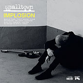 Implosion by SmallTown