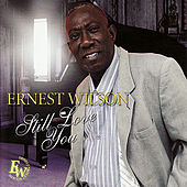 Still Love You de Ernest Wilson