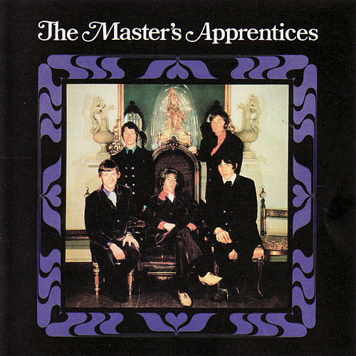 Complete Recordings 1965 - 1968 by The Master's Apprentices