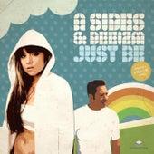 Just Be de A Sides