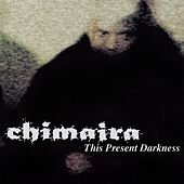 This Present Darkness de Chimaira