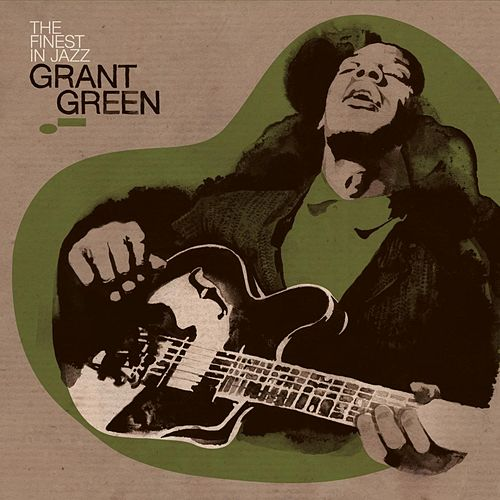 Finest In Jazz by Grant Green