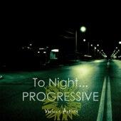 To Night: Progressive di Various Artists