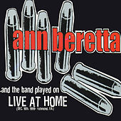 And the Band Played On: Live at Home by Ann Beretta
