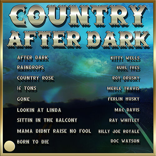 Country After Dark by Various Artists