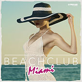 Beach Club Miami by Various Artists