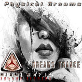 Dreams Trance by Physical Dreams