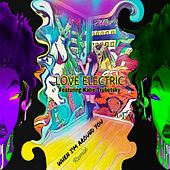 When I'm Around You (Remix) [feat. Katie Trubetsky] de A Love Electric