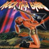 Bassrocker: Rock Tha Bass by Bassrocker