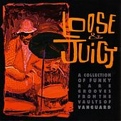 Loose & Juicy von Various Artists