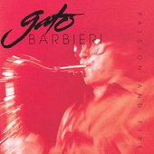 Passion And Fire von Gato Barbieri