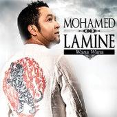 Wana Wana by Mohamed Lamine