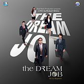 The Dream Job (Original Motion Picture Soundtrack) by Various Artists