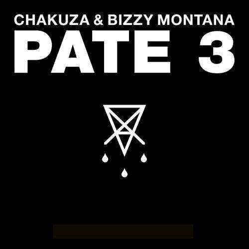 Pate 3 von Chakuza & Bizzy Montana