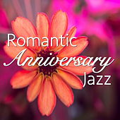 Romantic Anniversary Jazz de Various Artists