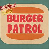 Burger Time Classics by Rickshaw Billie's Burger Patrol
