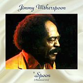 'Spoon (Remastered 2017) de Jimmy Witherspoon