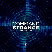 Circles - EP by Command Strange