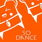 So Dance by Spencer & Hill
