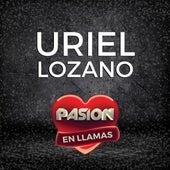 Pasión en Llamas (En Vivo) de Uriel Lozano