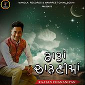 Raatan Chananiyan by Jeet Jagjit