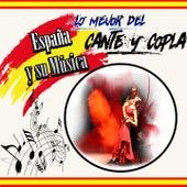 España y Su Música, Lo Mejor del Cante y Copla by Various Artists