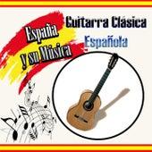 España y Su Música, Guitarra Clásica Española de Various Artists