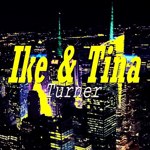 Ike & Tina de Ike and Tina Turner