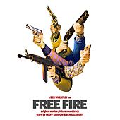 Free Fire (Original Motion Picture Soundtrack) by Various Artists
