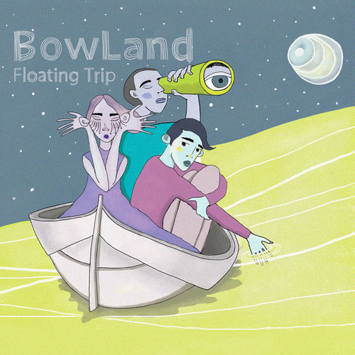 Floating Trip de BowLand