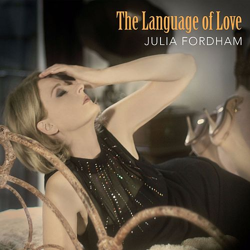 The Language of Love by Julia Fordham