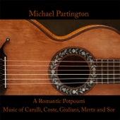 A Romantic Potpourri by Michael Partington