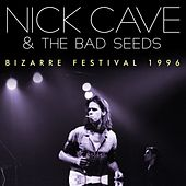 Bizarre Festival 1996 (Live) van Nick Cave