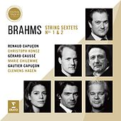 Brahms: String Sextets (Live from Aix Easter Festival 2016) by Renaud Capuçon