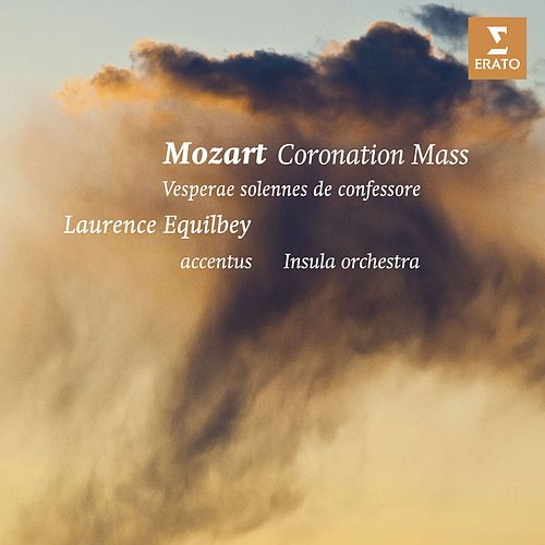 Mozart: 'Coronation' Mass & Vespers di Laurence Equilbey