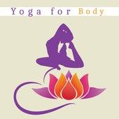 Yoga for Body – Meditation Music, Stress Free, Relief, Healing Music, Zen, Reiki, Ambient Meditation by Meditation Awareness