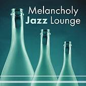 Melancholy Jazz Lounge – Instrumental Music, Jazz Lounge, Relax, Soothing Jazz, Smooth Jazz, Simple Piano by Jazz for A Rainy Day