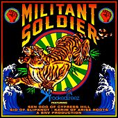 Militant Soldier (feat. Sen Dog of Cypress Hill, Sid of Slipknot & Karim of Arise Roots) - Single by Krooked Treez