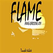Flame (Tinashe Tribute) von Anne-Caroline Joy
