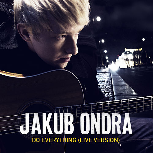 Do Everything (Live Session) by Jakub Ondra