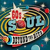 60s Soul Beyond The Hits by Various Artists