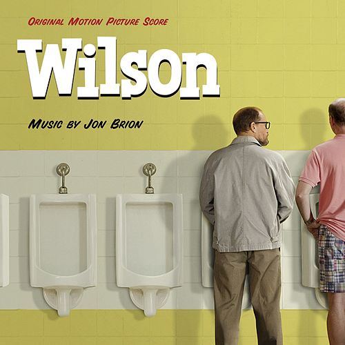 Wilson Original Motion Picture Score by Jon Brion