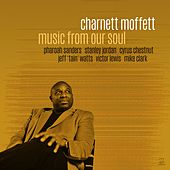 Music from Our Soul by Charnett Moffett
