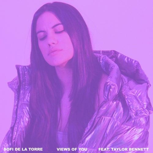 Views of You (feat. Taylor Bennett) von Sofi de la Torre